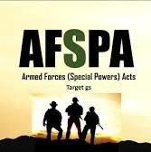 जानिए अफस्पा (AFSPA) के बारे में 11 बातें